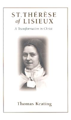 Image for St. Therese of Lisieux: A Transformation in Christ