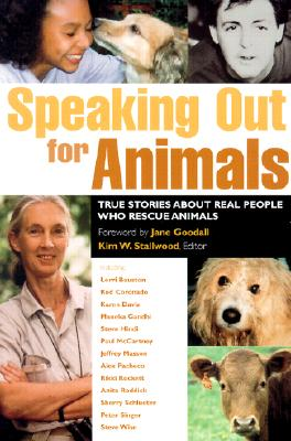 Image for Speaking Out for Animals: True Stories About People Who Rescue Animals