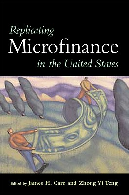 Image for Replicating Microfinance in the United States