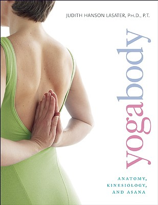Image for Yogabody: Anatomy, Kinesiology, and Asana