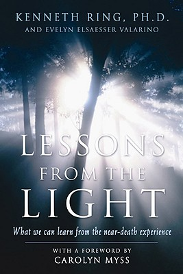 Image for Lessons from the Light: What We Can Learn from the Near-Death Experience