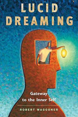 Lucid Dreaming, Robert Waggoner