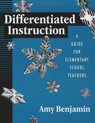 Image for Differentiated Instruction: A Guide For Elementary School Teachers