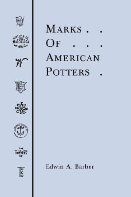 Marks of American Potters, Barber, Edwin A.