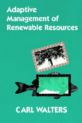 Image for Adaptive Management of Renewable Resources