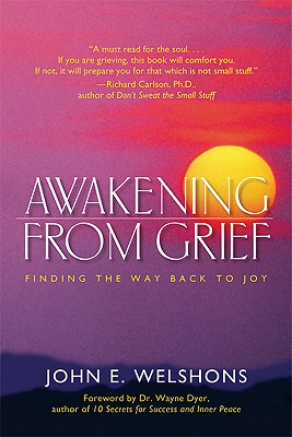 Image for Awakening from Grief: Finding the Way Back to Joy
