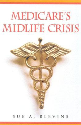 Image for Medicare's Midlife Crisis