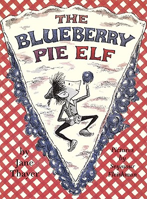 Blueberry Pie Elf, JANE THAYER