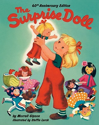 The Surprise Doll, 60th Anniversary Edition, Morrell Gipson