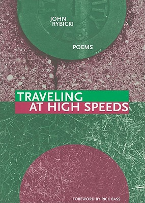 Image for Traveling at High Speeds (New Issues Poetry & Prose)