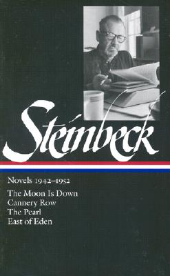 Image for Steinbeck Novels 1942-1952: The Moon Is Down / Cannery Row / The Pearl / East of Eden (Library of America)