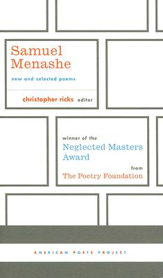 Samuel Menashe: New and Selected Poems, Expanded Edition (American Poets Project), Menashe, Samuel