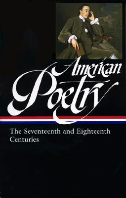 Image for American Poetry: The Seventeenth and Eighteenth Centuries (Library of America #178)