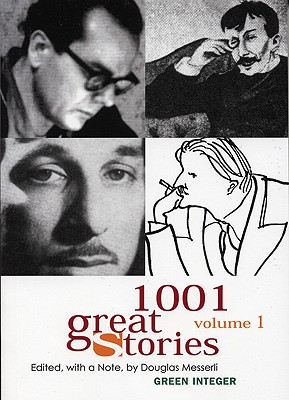 Image for 1001 Great Stories: Volume 1 (Green Integer)