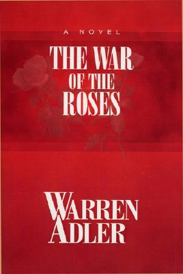 The War of the Roses, Adler, Warren