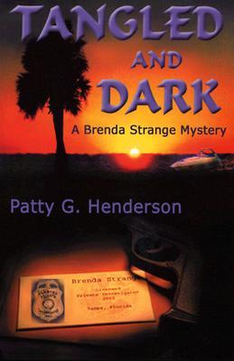 Image for Tangled and Dark (Brenda Strange Mysteries)