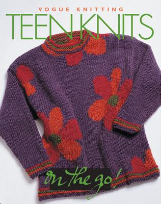 Image for Vogue Knitting on the Go: Teen Knits