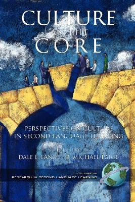 Culture as the Core: Perspective on Culture in Second Language Learning (Research in Second Language Learning)