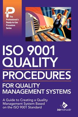ISO 9001 Quality Procedures for Quality Management Systems (Professional's Ready-To-Use Procedure), Frawley, Daniel J.; McPeek, John