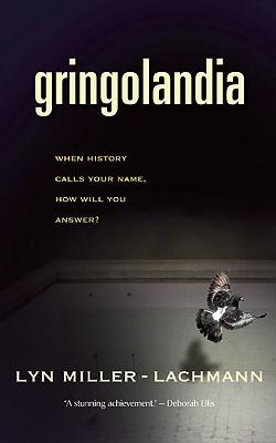 Gringolandia, Miller-Lachmann, Lyn