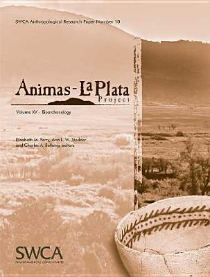 Image for Animas-La Plata Project Volume XV: Bioarchaeology (Swca Anthropological Research Paper)