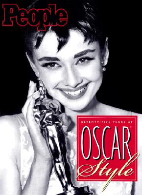 Image for People: Seventy-Five Years of Oscar Style