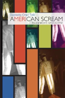 Image for American Scream: Palindrome Apocalypse (New Croatia)