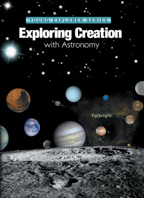 Image for Exploring Creation With Astronomy (Young Explorers)