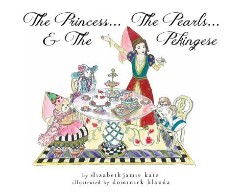 Image for The Princess...The Pearls...and The Pekingese
