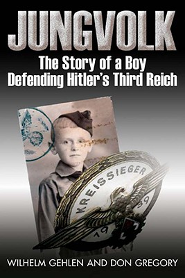 Image for JUNGVOLK  The Story of a Boy Defending Hitler's Reich