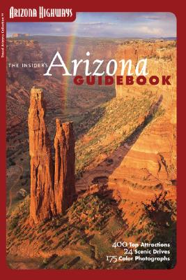 Image for The Insider's Arizona Guidebook (Travel Arizona Collection: Arizona Highways)