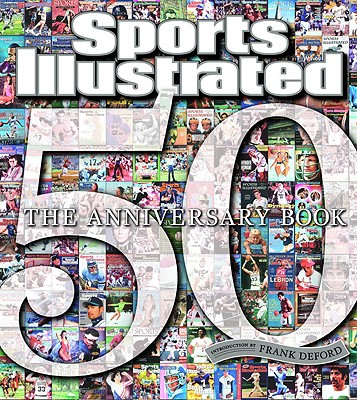 Image for Sports Illustrated 50 Years: The Anniversary Book