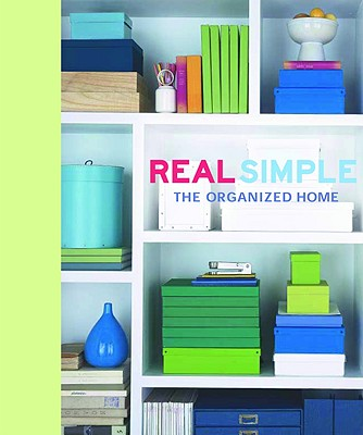 Image for Real Simple: The Organized Home