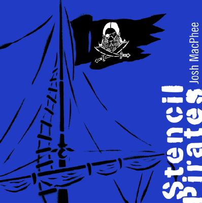 Stencil Pirates, MacPhee, Josh