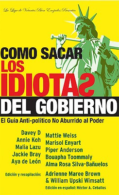 Image for Como sacar los idiotas del gobierno: How to Get Stupid White Men Out of Office, Spanish-Language Edition (Spanish Edition)