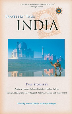 Image for India: True Stories (Travelers' Tales Guides)