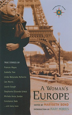 A Woman's Europe: True Stories, Bond, Marybeth