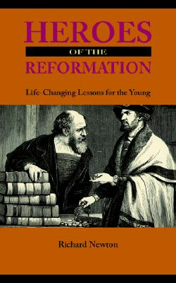 Heroes of the Reformation, Newton, Richard