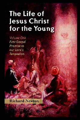 Image for The Life of Jesus Christ for the Young: (2 volumes)