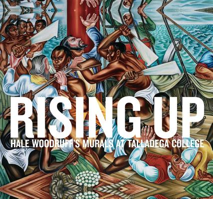 Image for RISING UP: Hale Woodruff's Murals at Talladega Col