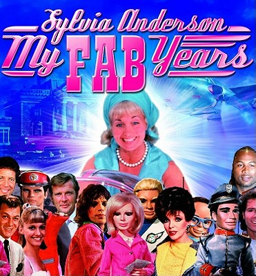 Image for My Fab Years! Sylvia Anderson