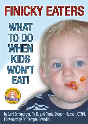 Image for Finicky Eaters: What to Do When Kids Won't Eat