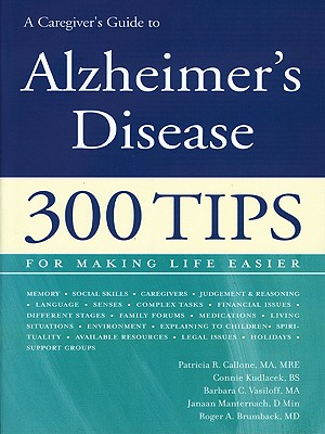 Image for A Caregiver's Guide to Alzheimer's Disease: 300 Tips for Making Life Easier