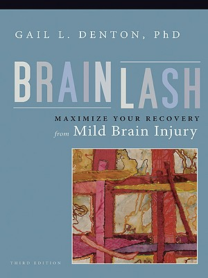 Brainlash, Denton PhD, Gail L.