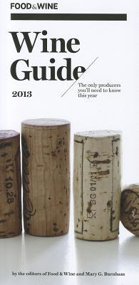 FOOD & WINE Wine Guide 2013, Food & Wine