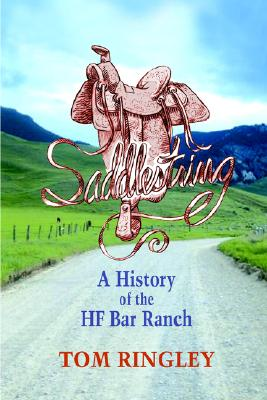 Image for Saddlestring: A History of the HF Bar Ranch