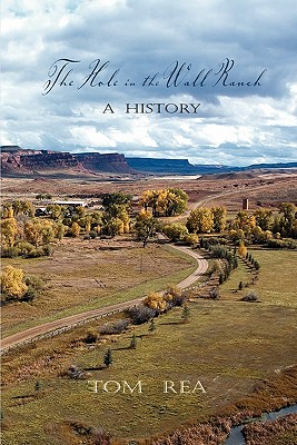 Image for The Hole in the Wall Ranch, A History