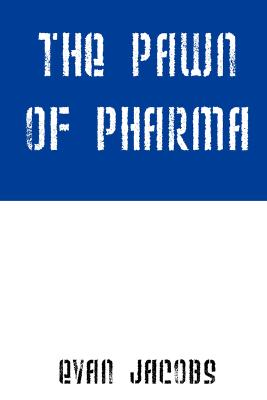 Image for PAWN OF PHARMA