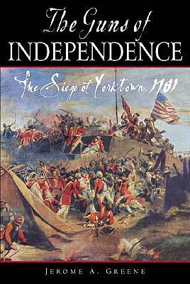 Image for The Guns of Independence: The Siege of Yorktown, 1781