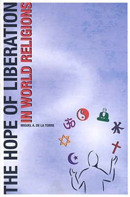 Image for The Hope of Liberation in World Religions